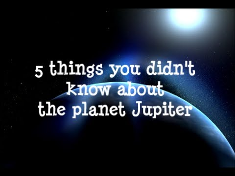5 things you didn't know about the planet Jupiter - YouTube