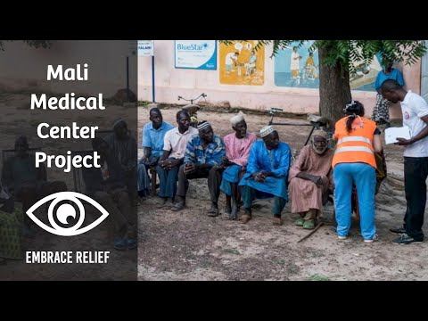 Mali Medical Center Project | Embrace Relief