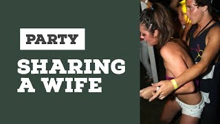 Wife Swap and Couple Exchange Party