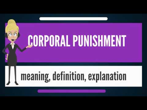 What is CORPORAL PUNISHMENT? What does CORPORAL PUNISHMENT mean? CORPORAL PUNISHMENT meaning