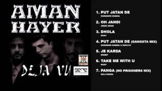 Deja vu - aman hayer - full songs jukebox