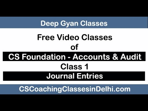 cs foundation accounts online video classes lectures - Journal Entries - Chapter 2