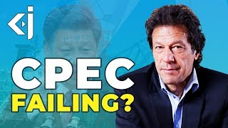 Is the CHINA-PAKISTAN ECONOMIC CORRIDOR FAILING? - KJ Vids