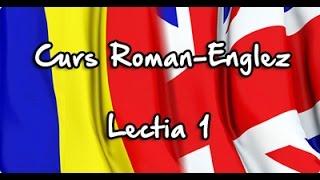 Cursuri de Engleza online GRATIS ~ Lectia 1