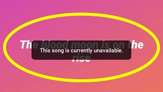 Fix This Song is Currently Unavailable Error||Instagram Music Story Not Working Problem