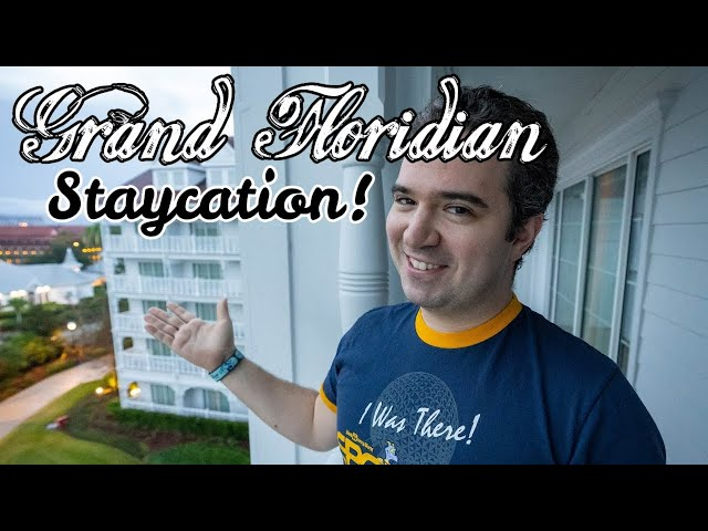 2021 Grand Floridian Resort Staycation!