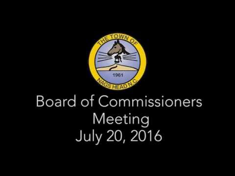 July 20, 2016 Nags Head Board of Commissioner's Meeting