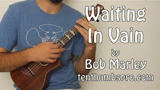 Waiting In Vain - Ukulele Tutorial - How To Play Easy Bob Marley Songs on Ukulele - Reggae Ukulele