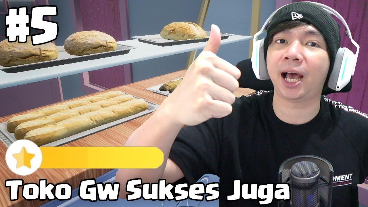 Toko Roti Tersukses - Bakery Shop Simulator Indonesia #5