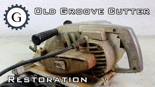 Old Groove Cutter Restoration | Groove Saw [Hitachi GA21]