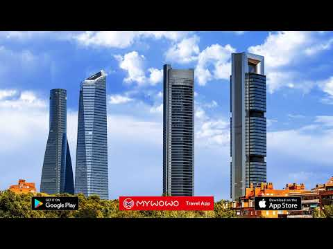 Quartiers Modernes – Cuatro Torres – Madrid – Audioguide – MyWoWo Travel App