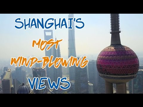 The Top 4 Observation Decks in Shanghai