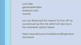 Lost tribe -  gamemaster( Alex Anderson tech rework)