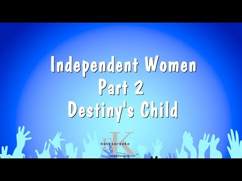 Independent Women Part 2 - Destiny's Child (Karaoke Version)