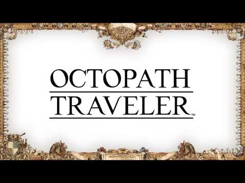 Octopath Traveler - Release Date Trailer (Nintendo Direct)