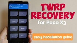 POCO X3: TWRP Recovery | easy …