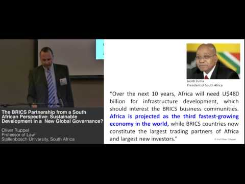 Oliver Ruppel - The BRICS Partnership from a South African Perspective