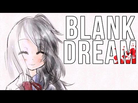 FINISHING THE DREAM | Blank Dream ENDING