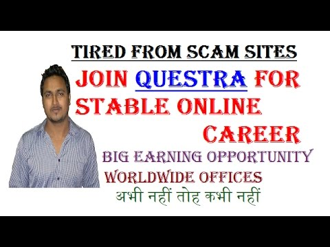 Join Questra For Stable Online Career ! Big Earning Opportunity ! Big Bonuses ! Huge Commission