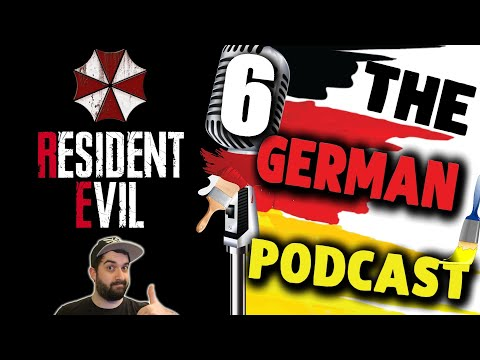 THE GERMAN PODCAST Ep. 6