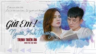 GỬI EM NGƯỜI ANH THƯƠNG - TRỊNH THIÊN ÂN | OFFICIAL MV
