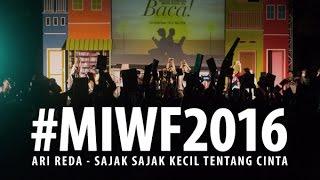 Arireda - Sajak Sajak Kecil Tentang Cinta  Live - Makassar  Miwf 2016