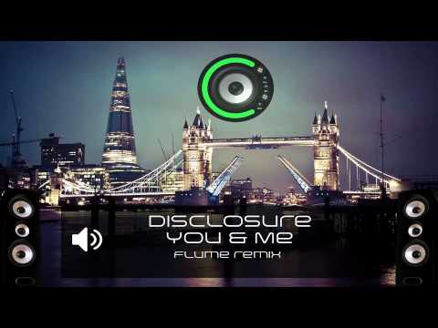Disclosure - You & Me (Flume remix) (Bass Boosted)