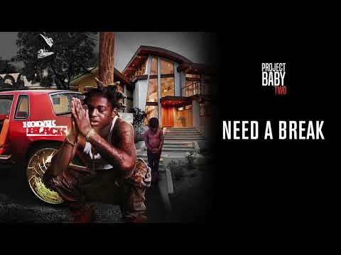 Kodak Black   Need A Break Official Audio