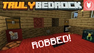 Truly Bedrock SMP: Episode 12 - I've Been Robbed!