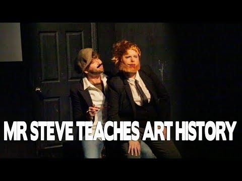 Mr  Steve Teaches Art History