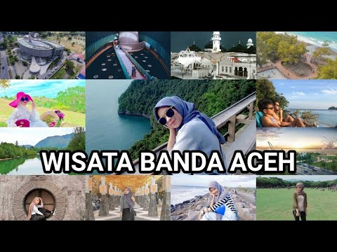 21 Tempat Wisata Di Banda Aceh Terbaru Terpopuler Youtube