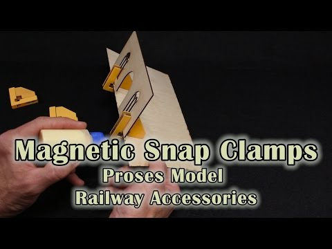 Snap and Glue Magnetic Clamps Review – Proses Model Railway Accessories
