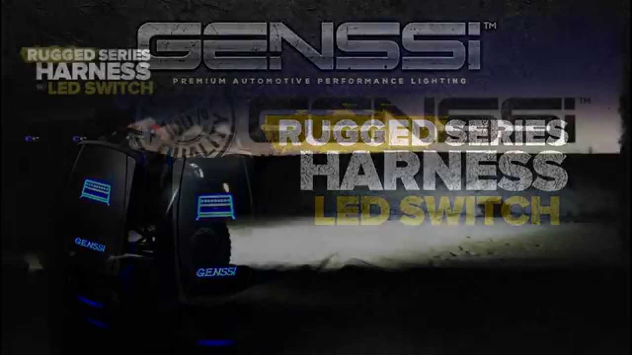 led light bars harness & led switch, rugged series relay, genssi harness  with illuminated switch!