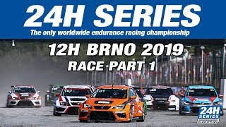 Hankook 12H BRNO 2019 - Race Part 1