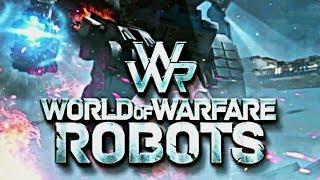 WWR WORLD OF WARFARE ROBOTS НОВАЯ ИГРА ПРО РОБОТОВ битва роботов онлайн много роботов и оружия