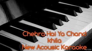 Chehra Hai Ya Chand Khila Hai Karaoke   New Acousic Version   Created By Devendra Bhatiya  