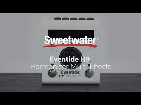 Eventide H9 Effects Pedal Tweaking by Sweetwater Sound