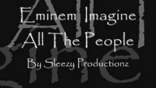 eminem imagine all the people