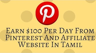Earn $100 Per Day From Pinterest And Affiliate Website In தமிழ்