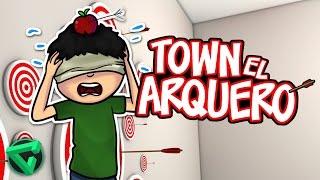 TOWN EL ARQUERO -