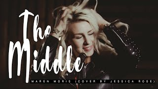 Zedd, Maren Morris, Grey - The Middle (Cover by Jessica Rose)