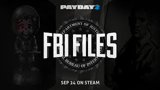 PAYDAY 2: The FBI Files & New Enemy Trailer
