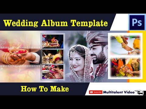 How to create wedding album template design in Photoshop hindi tutorial by multitalent video