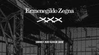 LIVE NOW The Ermenegildo Zegna XXX Summer 2020 Fashion Show