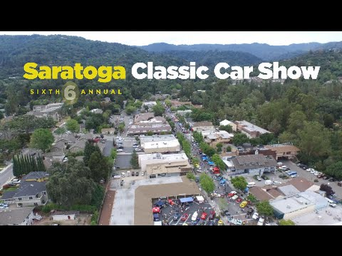 Saratoga Classic Car Show 2015 - 6th Annual Highlights