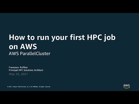Download How to Run Your First HPC Job on AWS - AWS Online Tech Talks