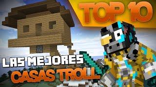 TOP 10 LAS MEJORES CASAS TROLL   TROLLEANDO EN MINECRAFT