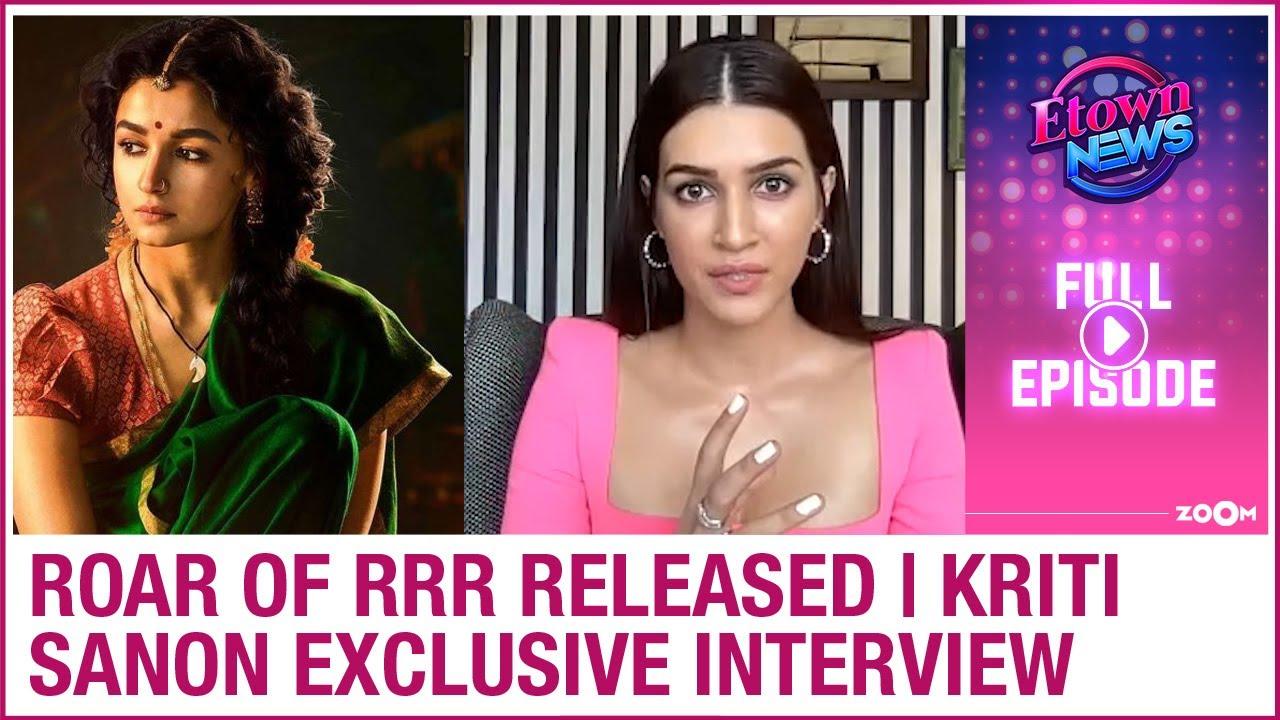 Alia starrer RRR making video released | Kriti Sanon exclusive interview | E-Town News