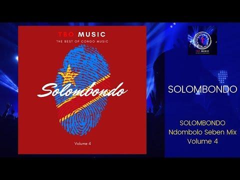 SOLOMBONDO vol.4 | So Ndombolo Mix (Seben)