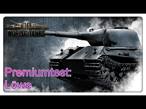 Stiftung Premiumtest: Löwe [World of Tanks - Gameplay - Deutsch]